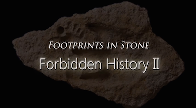 Footprints in Stone: Forbidden History II (Full Film)