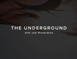 THE UNDERGROUND with Joel Richardson
